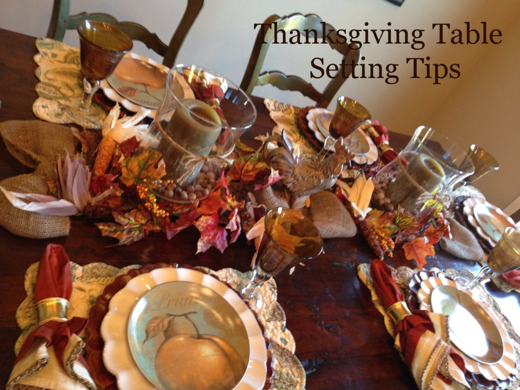 Thanksgiving Table Setting Tips Come Home For The Holidays